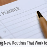 Building New Routines That Work for You