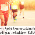 When A Sprint Becomes a Marathon – Leading as the Lockdown Rolls On