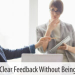 Giving Clear Feedback Without Being Mean