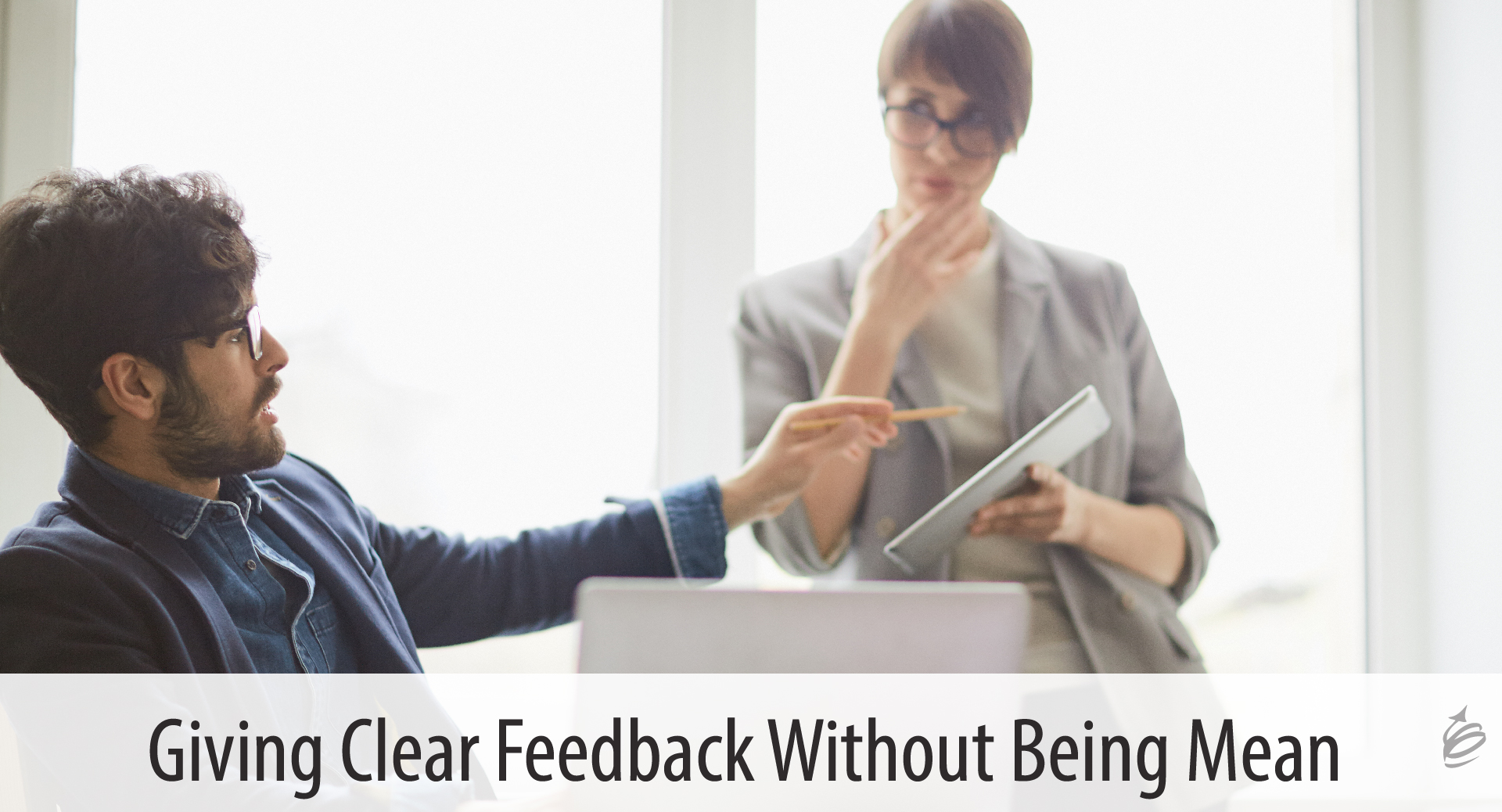 giving clear feedback