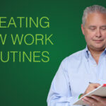 Creating New Work Routines – Remarkable TV