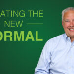 Creating the New Normal