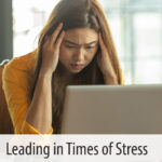 Leading in Times of Stress