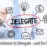 resisting delegation